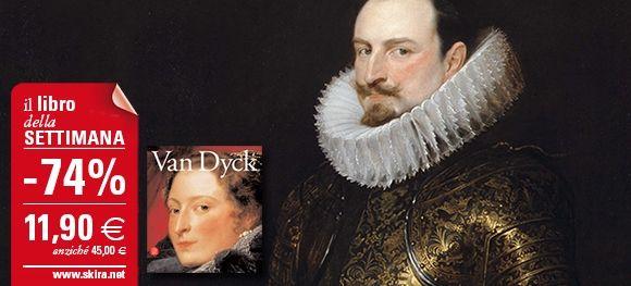 """Il #LibroDellaSettimana è """"Van Dyck. Riflessi italiani"""": acquista subito il volume con il 74% di sconto! http://www.skira.net/van-dyck-ri-64258-essi-italiani-2548.html"""