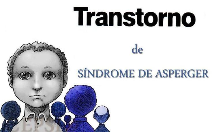 Material super interesante para Personas con Síndrome de Asperger FUNCIONAMIENTO, DETECCIÓN Y NECESIDADES