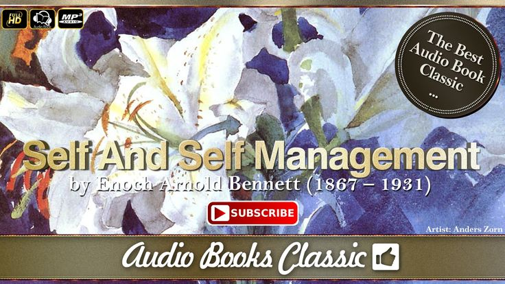 Self And Self Management by Arnold Bennett | Full Version | AudioBooks C...