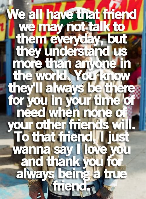 To my best friends...I truly love you.