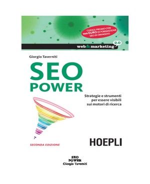 SEO Power Strategie E Strumenti Per Essere Visibili Sui Motori Di Ricerca Web Marketing 2 0 PDF