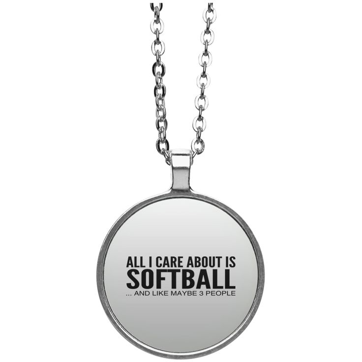 All I Care About Is Softball And Like Maybe 3 People Circle Necklace