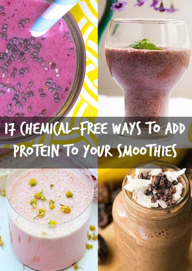 17 Ways To Add Protein To Your Smoothies Without Using Chemically Powders