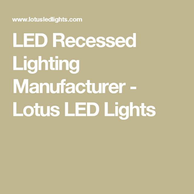 Led recessed lighting manufacturer lotus led lights home led recessed lighting manufacturer lotus led lights home improvement pinterest led recessed lighting lighting manufacturers and lights mozeypictures Gallery