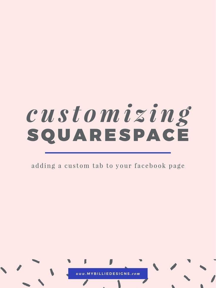 Customizing Squarespace Adding A Custom Tab To Your Facebook Page