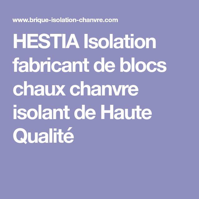 HESTIA Isolation fabricant de blocs chaux chanvre isolant de Haute Qualité