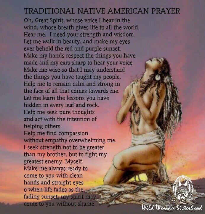 Traditional Native American Prayer WILD WOMAN SISTERHOOD ™