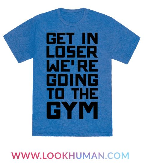 """This nerdy shirt is perfect for when you're walking all around town trying to play your augmented reality games and just tryin' to train hard and beat some gyms like  """"get in loser we're going training"""" because mean girls fans are nerds too. This gamer shirt is great for fans of trainer shirts, nerd shirts gamer memes, nerdy fitness and training shirts."""