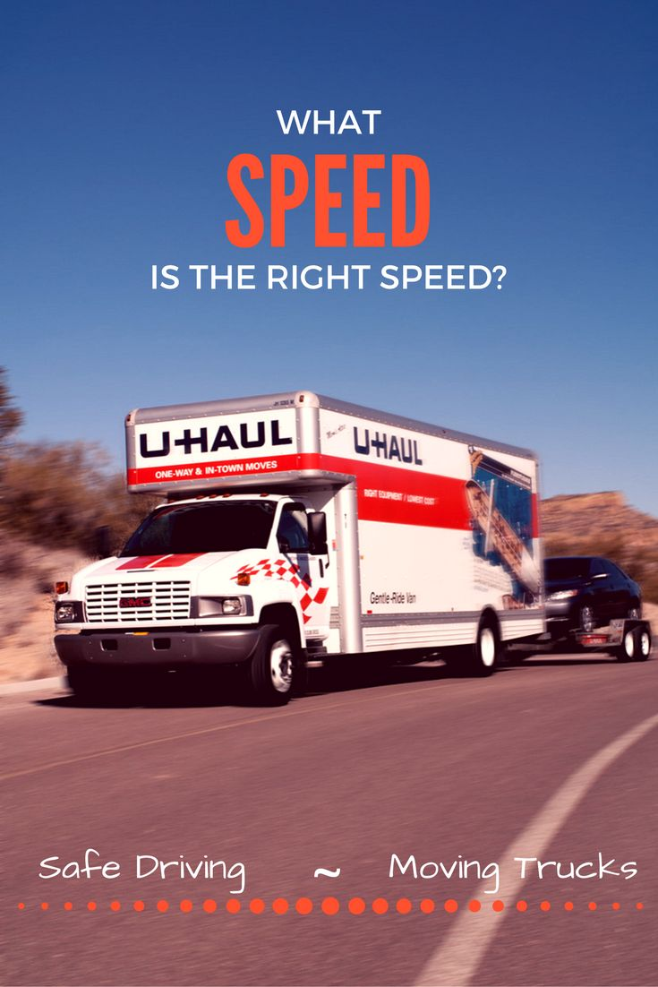 At what speed can i drive a moving truck
