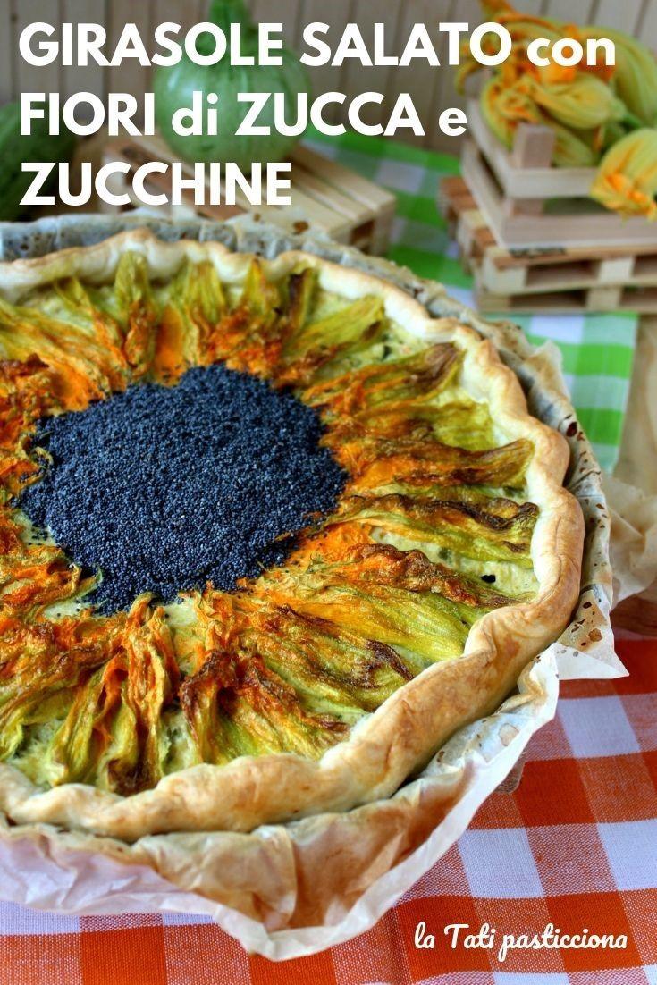Fiori Salati Giallo Zafferano.Li Mio Girasole Salato Con Fiori Di Zucca E Zucchine E Una