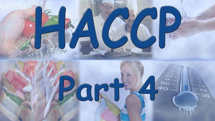 HACCP - Hazard Analysis Critical Control Points - Part 4