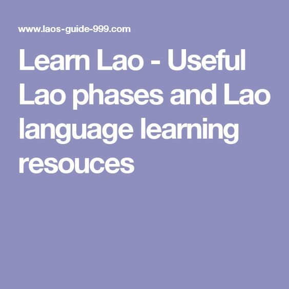 Learn Lao Useful Phases And Language Learning Resources