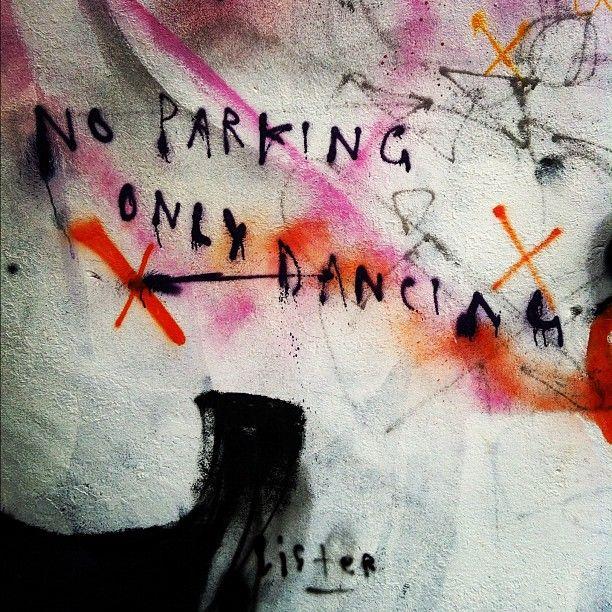 No parking, only dancing #surryhills #sydney