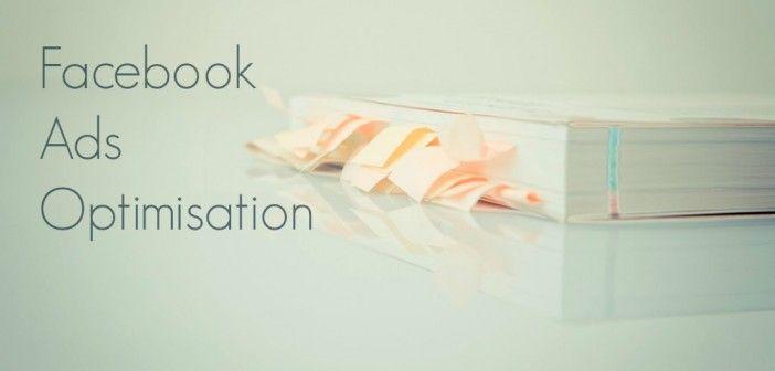 Facebook ads optimisation in 12 simple steps