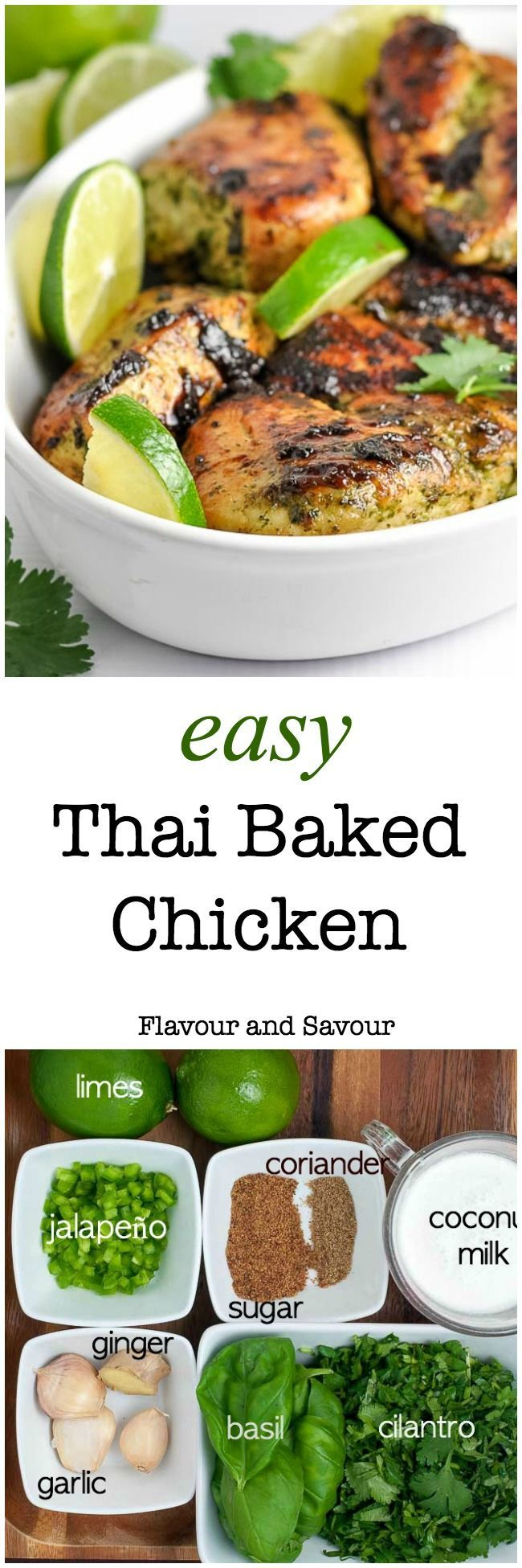 Easy Thai Baked Chicken. An easy make-ahead meal for busy nights, full of your favourite Thai flavours. The marinade for this easy recipe blends and balances those flavours harmoniously. Cilantro, jalapeño, ginger, basil, garlic and coriander all play together to produce this aromatic, slightly spicy chicken dish that leaves you wanting more.|www.flavourandsavour.com