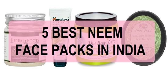 5 best neem face packs in india