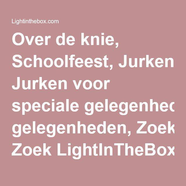 Over de knie, Schoolfeest, Jurken voor speciale gelegenheden, Zoek LightInTheBox
