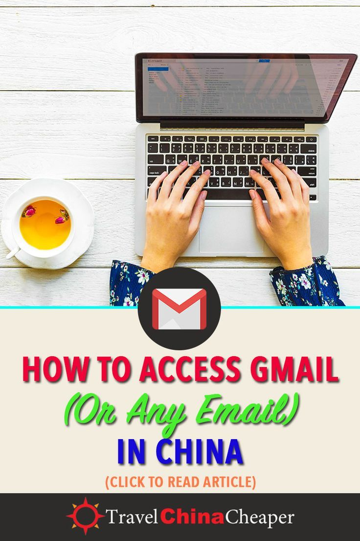 06f600346792e9a2971b78d28258ed40 - How To Access Gmail In China Without Vpn