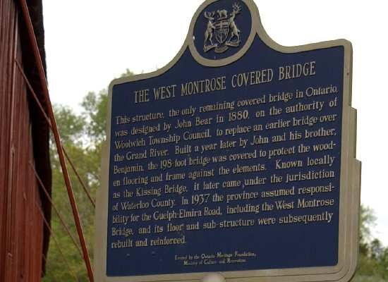 West Montrose CB Notes: # 59-51-01 Length = 190' Built:1881 Photos by Lisa Plamodon AKA: Kissing Bridge Location: Across Grand River. It's in West Montrose about 10 miles north of Kitchner on bridge street. Waterloo Co - Ontario Canada