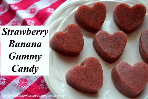 Homemade Strawberry-Banana Gummy Candy Recipe made with health ...