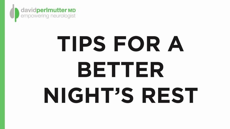 Dr. David Perlmutter's Tips for a Better Night's Rest. A good night's sleep can have benefits far beyond how well-rested you feel when you wake up. It impacts a whole multitude of areas of our health, and prescription sleep aids aren't the answer. Here are Dr. Perlmutter's tips for how to get the best night's rest possible. For more information visit: http://www.drperlmutter.com