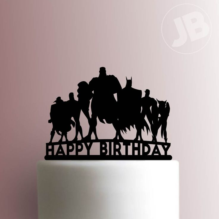 Justice League Happy Birthday Cake Topper 100
