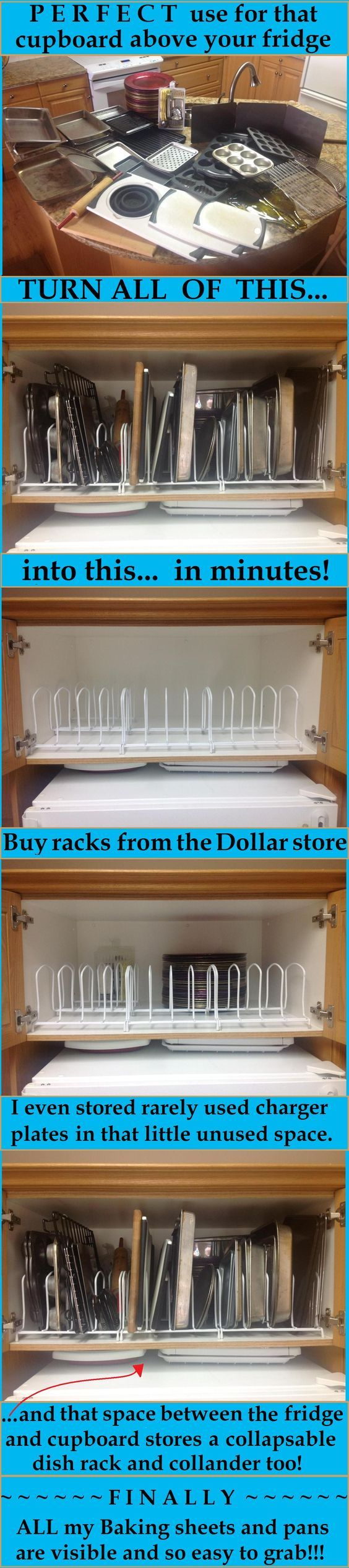 Dollar store dish racks to separate the pans and lids in a cabinet above the fridge