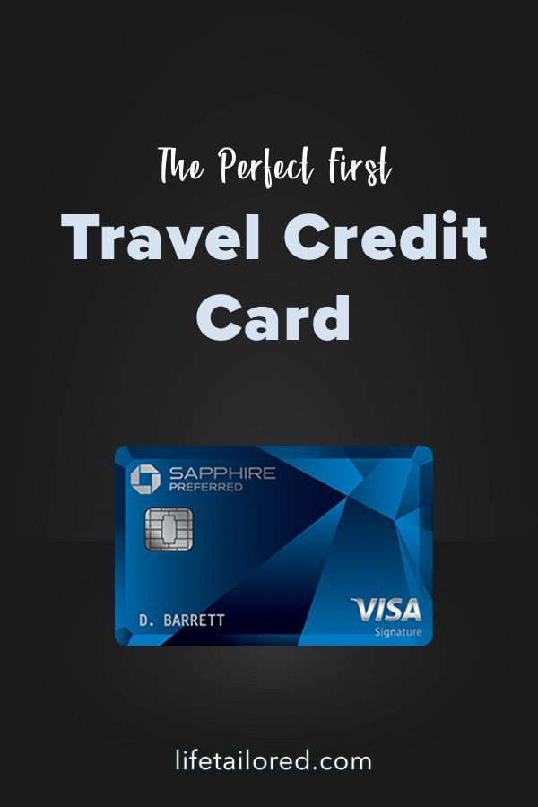 5 Reasons The Chase Sapphire Preferred Is The Perfect First Travel