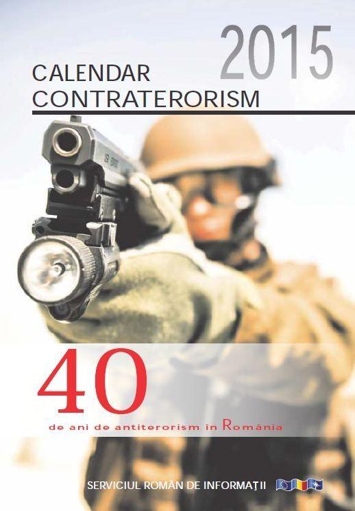 Cea de-a patra ediţie a seriei de calendare realizate de Direcţia Antiteroristă din cadrul Serviciului Român de Informaţii.