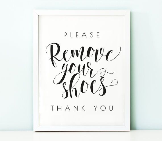 Please remove your shoes sign PRINTABLE arttake by TheCrownPrints                                                                                                                                                      More