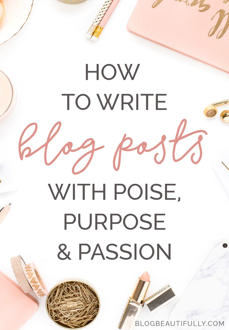 Intentional Blogging: How to Write with Purpose, Poise, & Passion