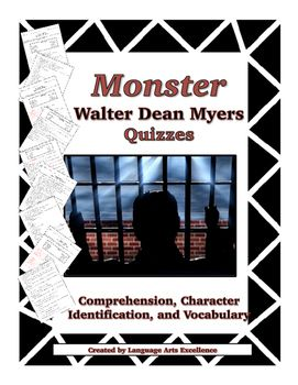 monster by walter dean myers Monster by walter dean myers we'd love you to buy this book, and hope you find this page convenient in locating a place of purchase this new york times bestselling novel from acclaimed author walter dean myers tells the story of steve harmon, a teenage boy in juvenile detention and.