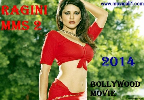 Ragini MMS 2 this is upcoming Hindi movie which is will be release on March 21, 2014.