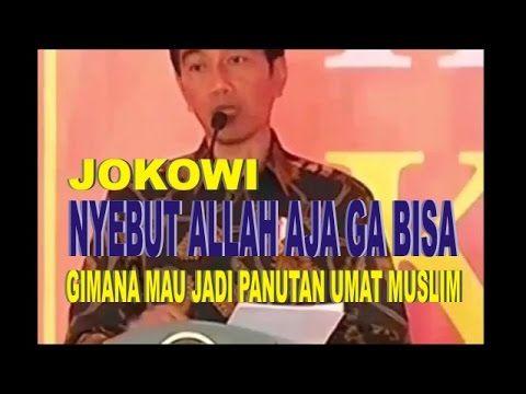 Jokowi Nyebut Allah - Jadi Awwoh, Artinya Apa ?