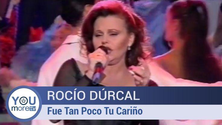 Rocío Dúrcal - Fue Tan Poco tu Cariño