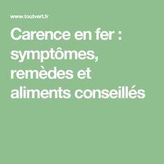 Carence en fer : symptômes, remèdes et aliments conseillés