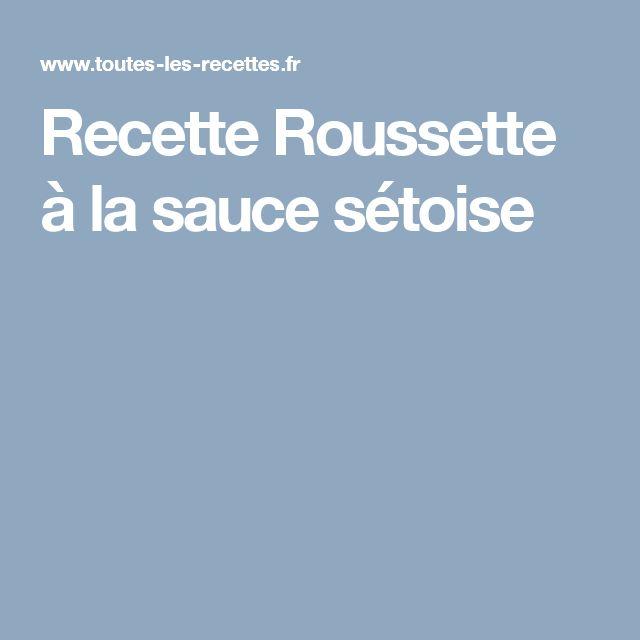 Recette Roussette à la sauce sétoise