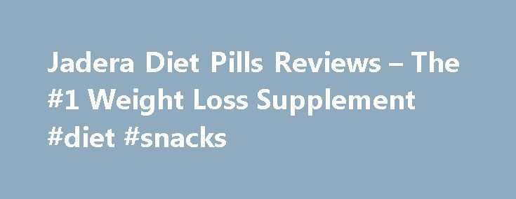 Jadera Diet Pills Reviews – The #1 Weight Loss Supplement #diet #snacks http://diet.remmont.com/jadera-diet-pills-reviews-the-1-weight-loss-supplement-diet-snacks/  PhenQ Review What is PhenQ and How It Works? PhenQ is an innovative, multi-dimensional supplement, which provides all the features and functions that other weight loss aids and diet supplements...