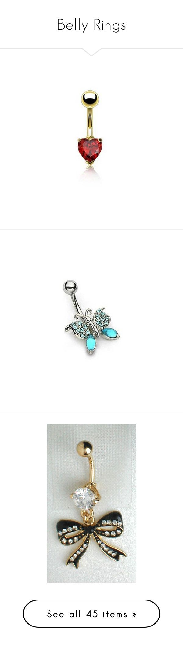 """""""Belly Rings"""" by kate2248 on Polyvore featuring jewelry, red, belly button rings jewelry, red jewelry, cubic zirconia jewelry, heart jewelry, garnet jewelry, blue, cz jewelry and butterfly wing jewelry"""
