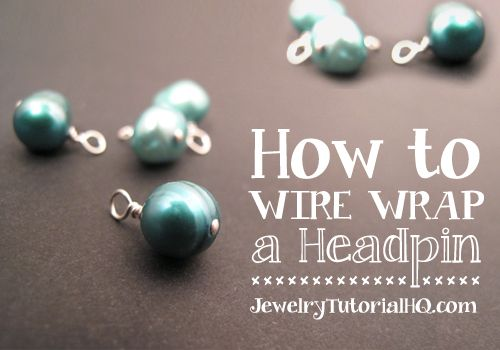 Free jewelry tutorial (video): How to Wire Wrap a Headpin. Learn the steps for this important wire wrapping technique!