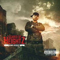 Benny Heightz - Scared of Heightz - @heistrack @Benny Heightz #newhiphopmusic