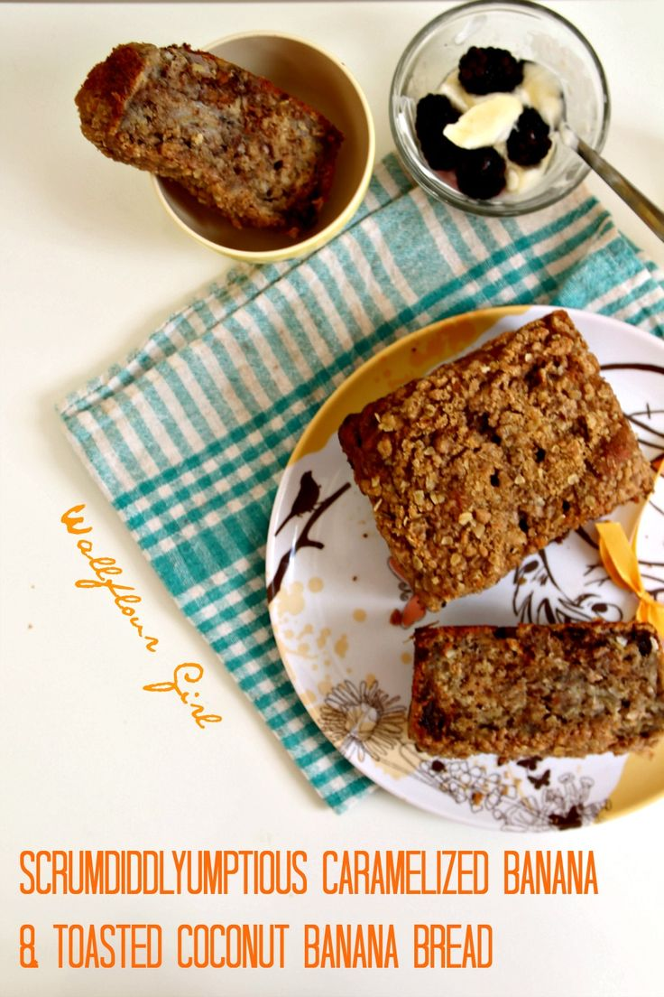 Roasted/Caramelized Banana and Toasted Coconut Banana Bread (omit coconut)
