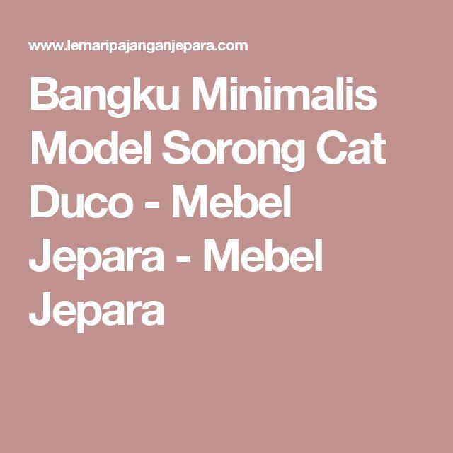 Bangku Minimalis Model Sorong Cat Duco - Mebel Jepara - Mebel Jepara