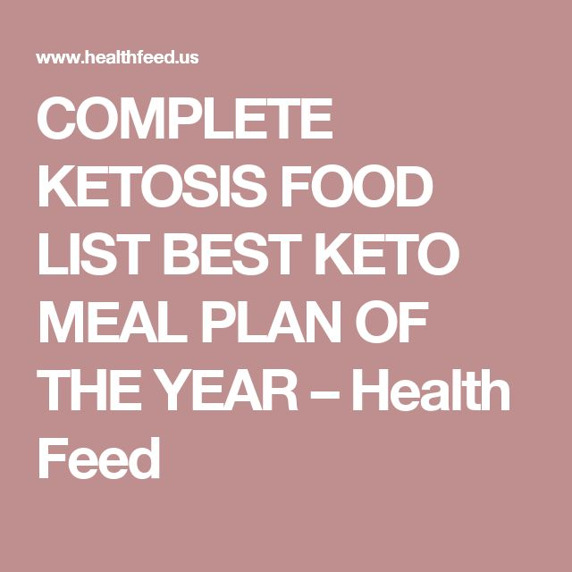 COMPLETE KETOSIS FOOD LIST BEST KETO MEAL PLAN OF THE YEAR – Health Feed