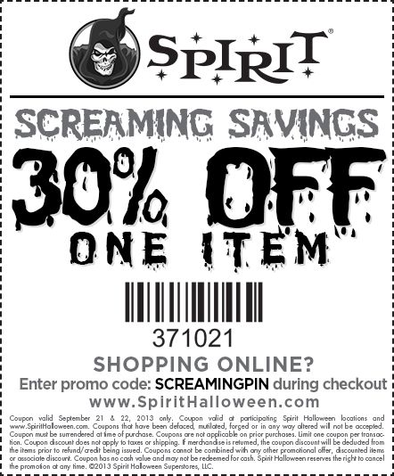 Spirit Halloween stores are open and we have some Screaming Savings for our loyal customers! Visit your local store and use this 30% off one item coupon! Find your local Spirit store at spirithalloween.com and let the saving begin!