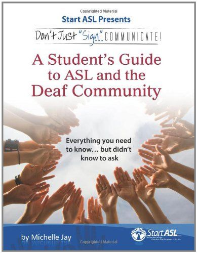 104 best american sign language images on pinterest american a students guide to american sign language and the deaf community by michelle jay fandeluxe Choice Image