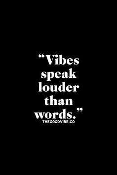 good vibes only. #justsayin