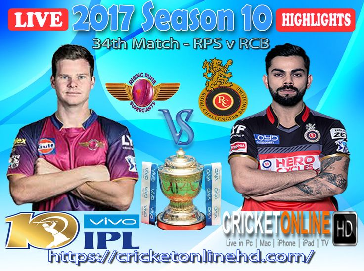 #IPL2017 Today's Match: Rising Pune Supergiant v Royal Challengers Bangalore Watch It #LIVE Or Full #REPLAY In #HD at https://cricketonlinehd.com #IPL10 #VivoIPL #RPSvRCB #GLvMI Comment Who Will Win #RPS #RCB & #GL #MI Cricket Online HD