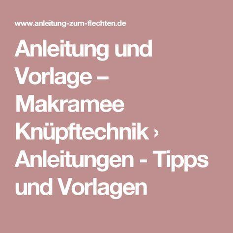 Anleitung und Vorlage – Makramee Knüpftechnik › Anleitungen - Tipps und Vorlagen