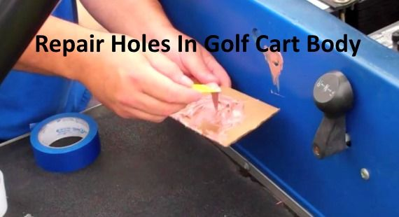 How To Repair, Paint, And Fill Holes In Golf Cart Body Shell Video